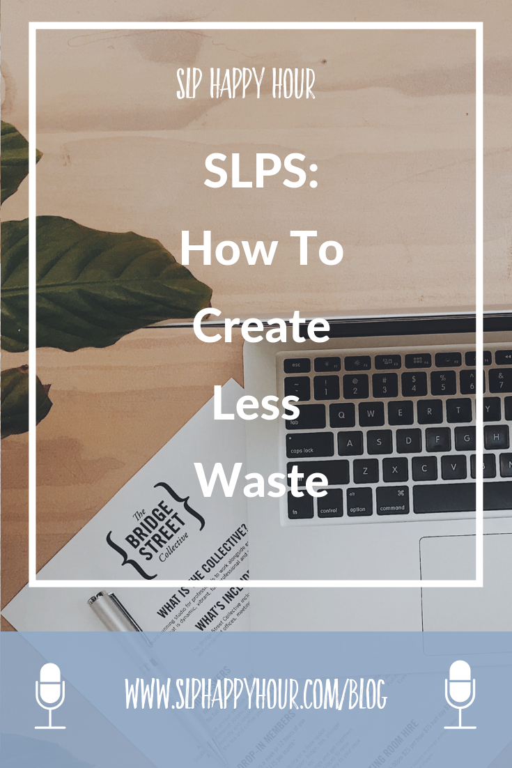 Looking for ways to be a less waste SLP? Want to laminate less? Generate less trash? Find your step by step plan here! #slpeeps #speechtherapy