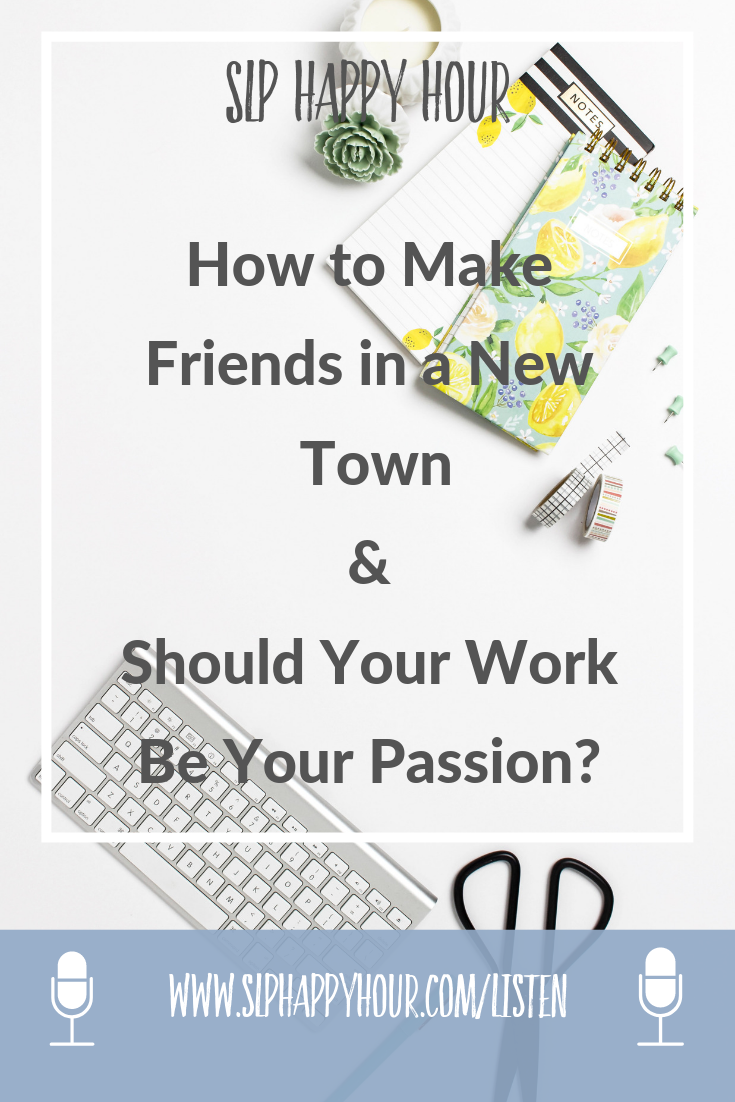 How can you make SLP friends in a new town? Should your job as SLP be your passion? Also, Sarie shares how she became interested in the profession on this episode of the SLP Happy Hour Podcast. #slpeeps #schoolslp