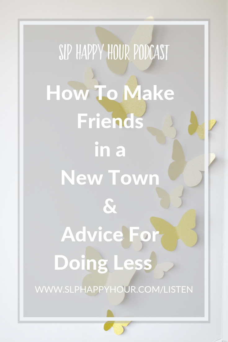 Are you an SLP who is moving to a new area and wants to make new SLP friends? The cohosts discuss what they've tried to make new friends after a move, and what has (and hasn't) worked. Sarie also shows how she became interested in the profession, and the cohosts share advice for doing less. #slpeeps #speechtherapy