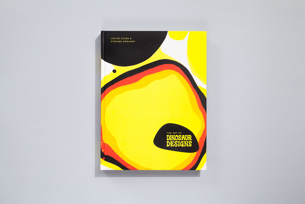 Title – The Art of Dinosaur Designs Authors – Louise Olsen & Stephen Ormandy with Georgina Safe Designer – Daniel New Photographers – Various Publisher – Lantern, Penguin Books