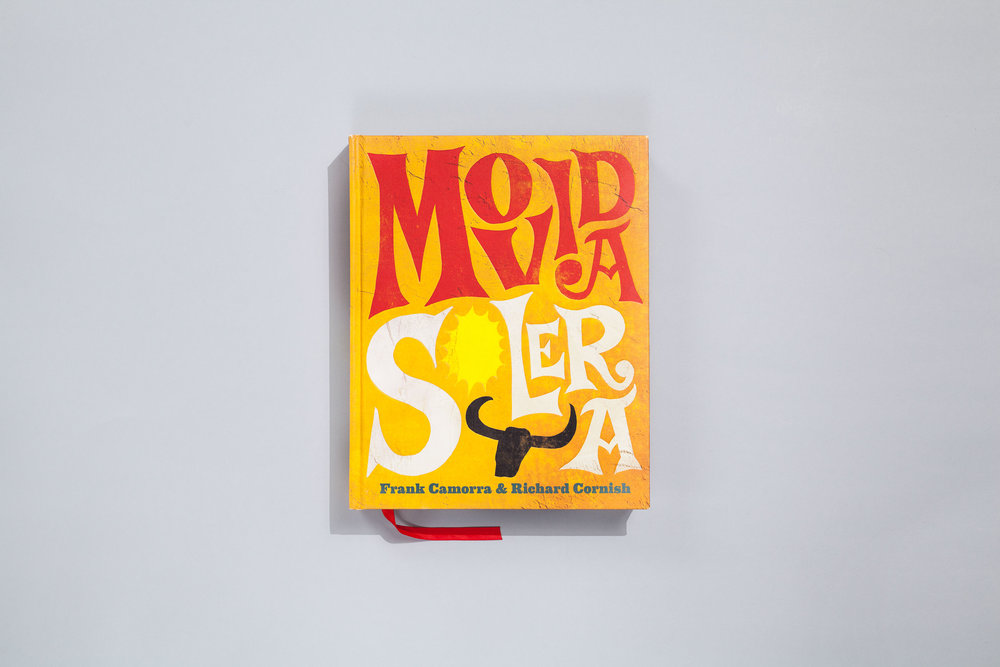 Title – Movida Solera Authors – Frank Camorra & Richard Cornish Designer – Daniel New Photographer – Alan Benson Illustrators – Daniel New, Freda Chiu, Amy Golbach Publisher – Lantern, Penguin Books  2015 Australian Book Design Awards + Best Designed Cookbook
