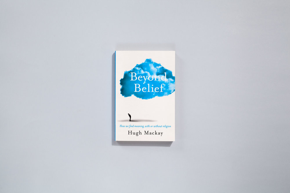 Title – Beyond Belief Author – Hugh Mackay Designer – Daniel New Publisher – Pan Macmillan