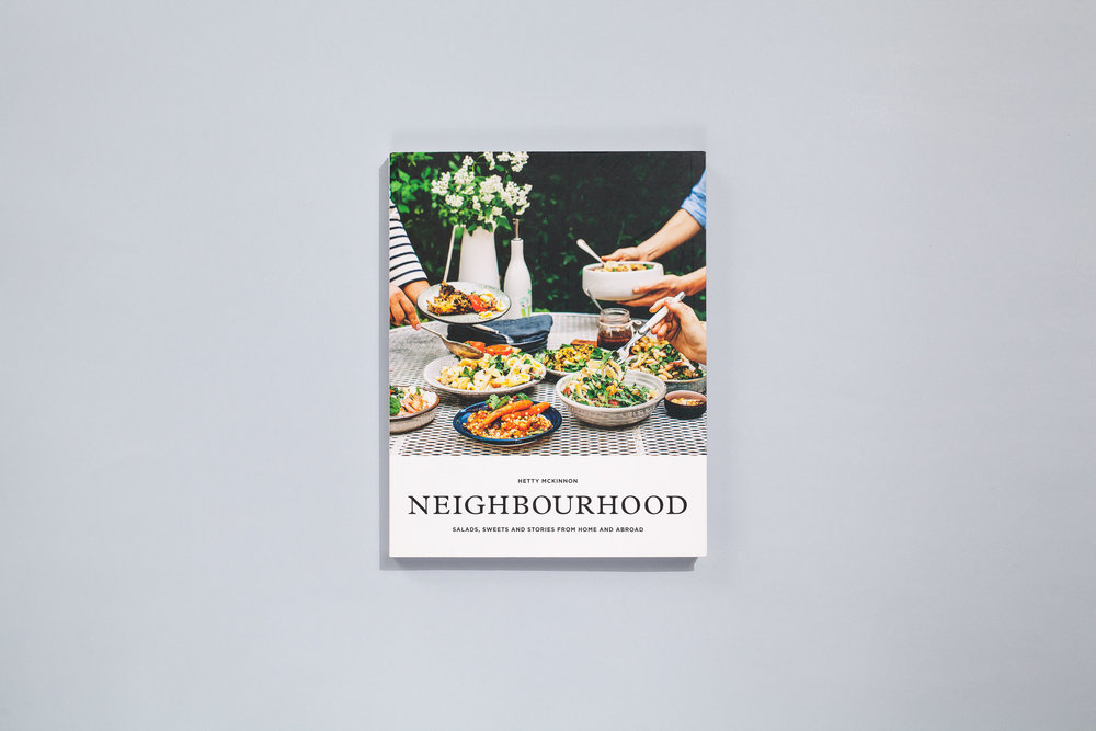 Title – Neighbourhood Author – Hetty McKinnon Designer – Daniel New Photographer – Luisa Brimble Styling – Erika Raxworthy Publisher – Plum