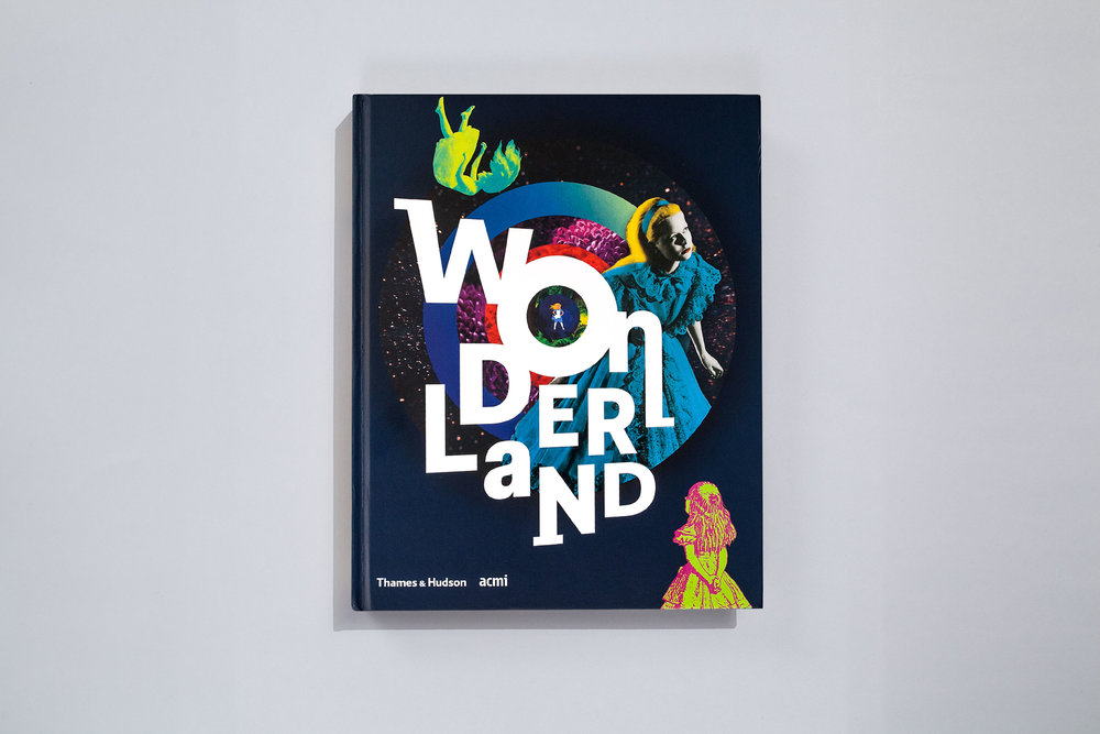 Title – Wonderland Authors – Australian Centre for the Moving Image (ACMI) Cover Design – Daniel New and ACMI design studio Internal Design – Daniel New Publisher – Thames & Hudson and ACMI