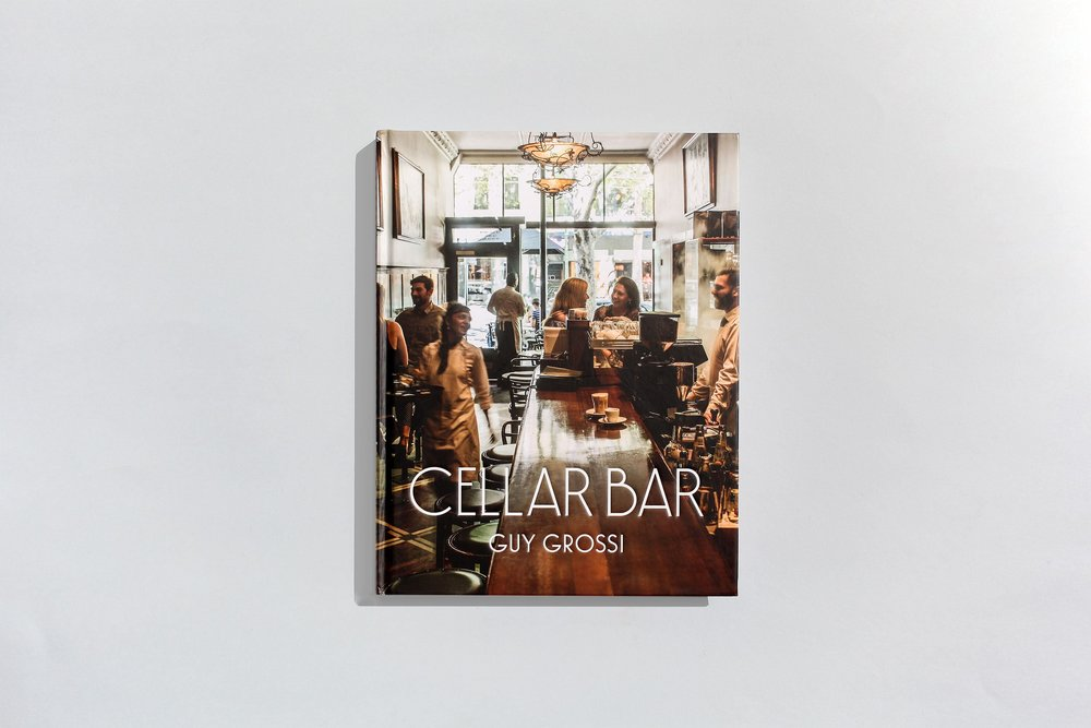 Title – Cellar Bar Author – Guy Grossi Designer – Daniel New Photographers – Mark Chew Stylist – Deb Kaloper Publisher – Penguin Random House