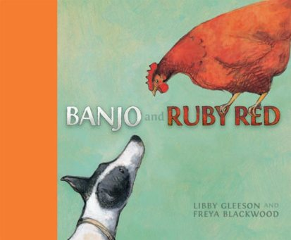 Cover for Banjo and Ruby Red Illustrated by Freya Blackwood