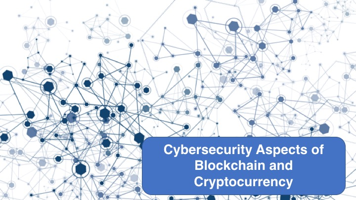 Cybersecurity Aspects of Blockchain and Cryptocurrency - jpg.jpg