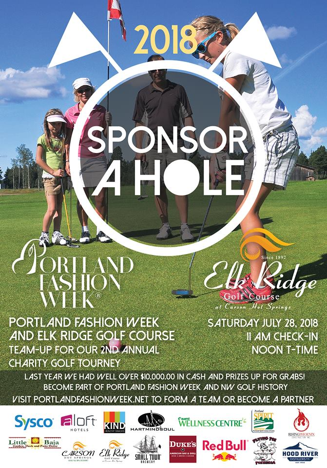 Portland Fashion Week Golfs - Join us at our 2nd Annual Portland Fashion Week Charity Golf Tourney from The Beautiful Elk Ridge Golf Course in Carson WA!From the Heart of the Columbia River Gorge and from the NW's most beautiful course PFW is back on the links in our shot gun charity golf tourney!Last year we had over $10,000.00 in cash and prizes and this year we expect so much more with a $10,000.00 cash prize for a Hole in One off the T! The Columbia River Gorge and Elk Ridge/Carson Hot Springs are open for business! Don't wait til July to visit! Click on the graphic to see what they have going on!Info@PortlandFashionWeek.net to sign up or sponsor!