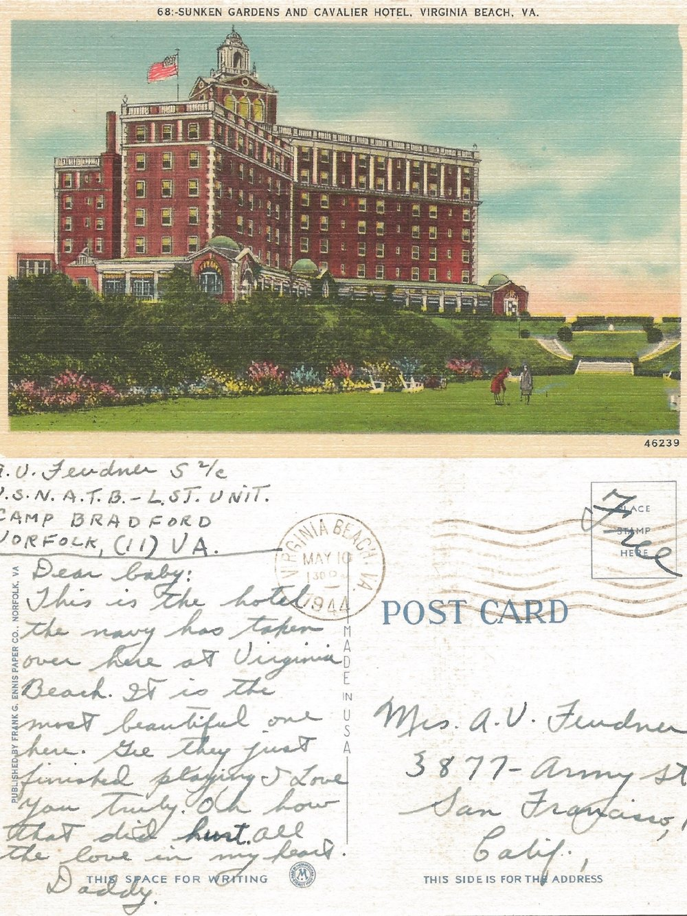"Did you know that the Navy took over the Cavalier Hotel in 1944? Neither did I. This appears to be a sweet message from a man to his wife. To ""Baby,"" from ""Daddy."" A little weird, I know. But who am I to judge war-time terms of endearment?"