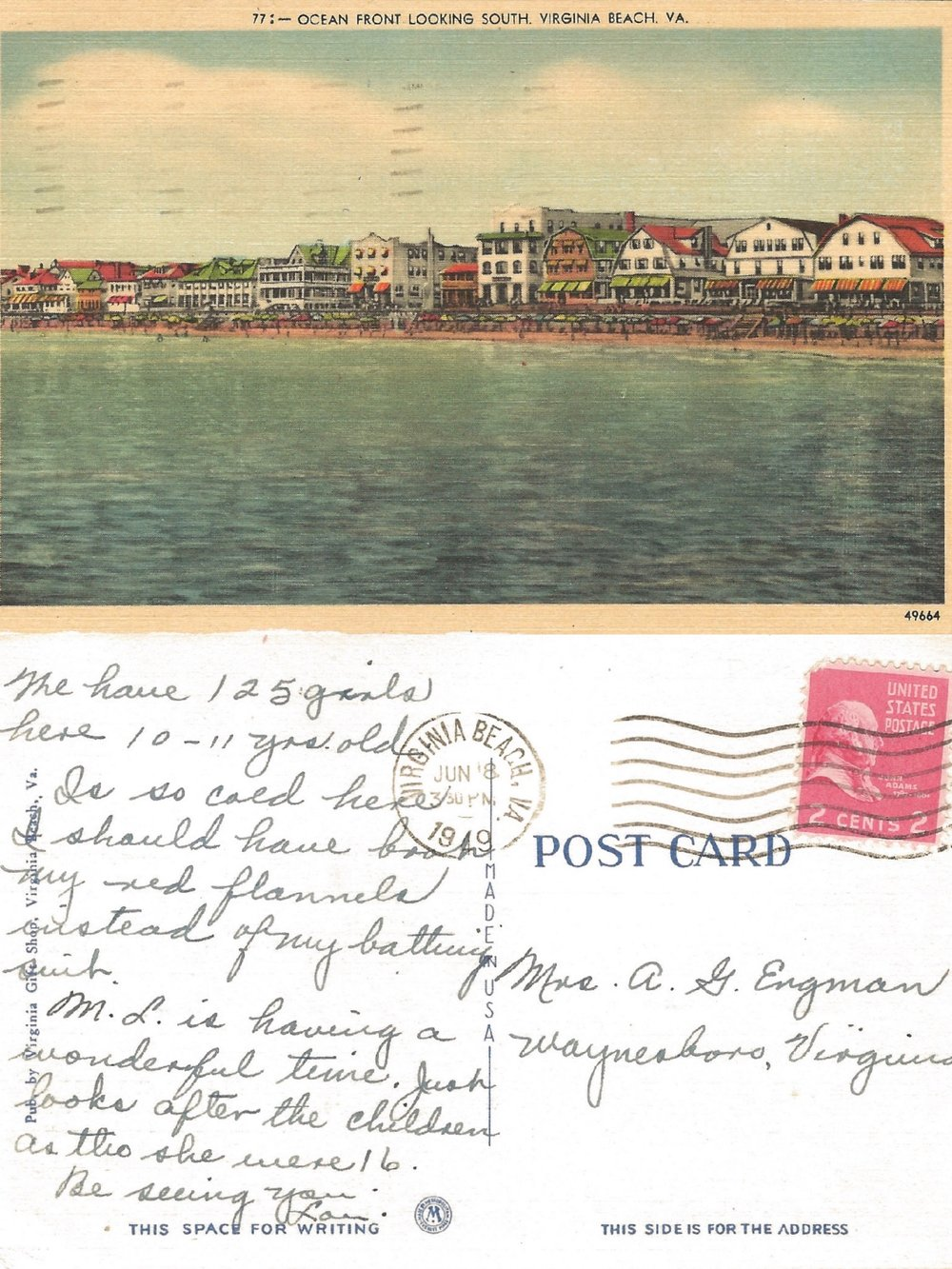 Seems by 1949 the price of a postcard stamp had soared to 2 cents. It was also a time when there were awnings on the hotels to keep out the sun and you could address a postcard simply to Mrs. A. G. Engman, Waynesboro, VA. and it would get there. Or maybe not, since I found this one in an antique store.