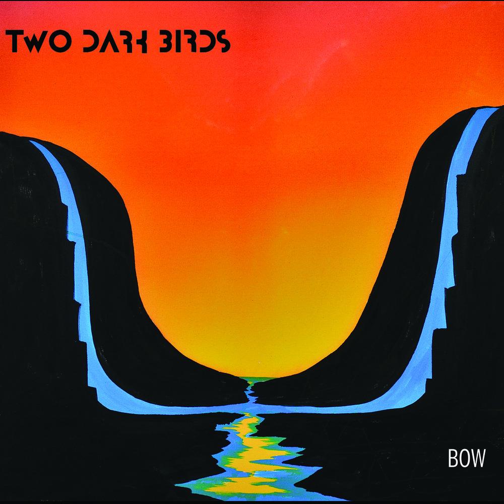 TwoDarkBirds_Bow_AlbumCover.jpg