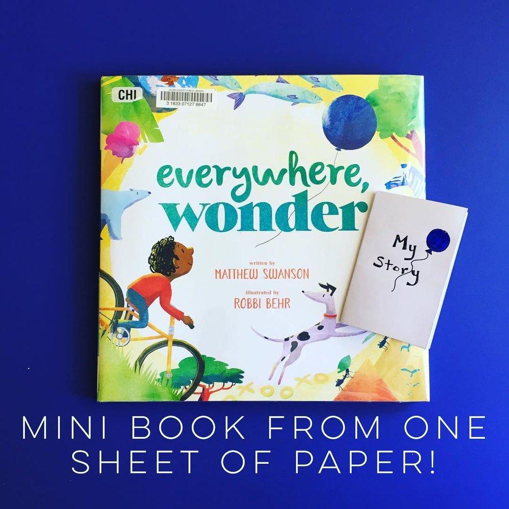 Everywhere, Wonder  by Matthew Swanson illustrated by Robbi Behr