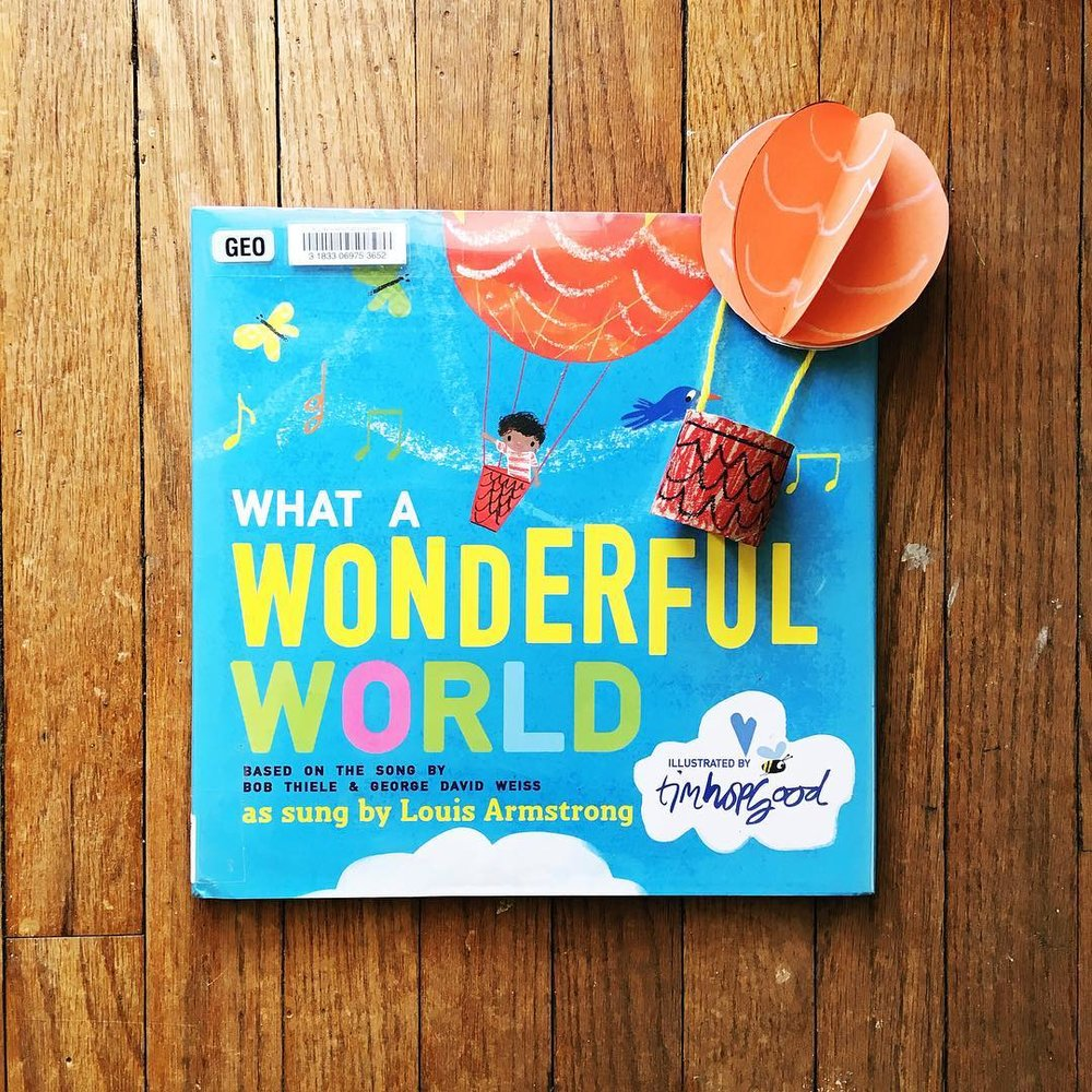 What a Wonderful World illustrated by Tim Hopgood  A fun way to explore all the wonder that surrounds us