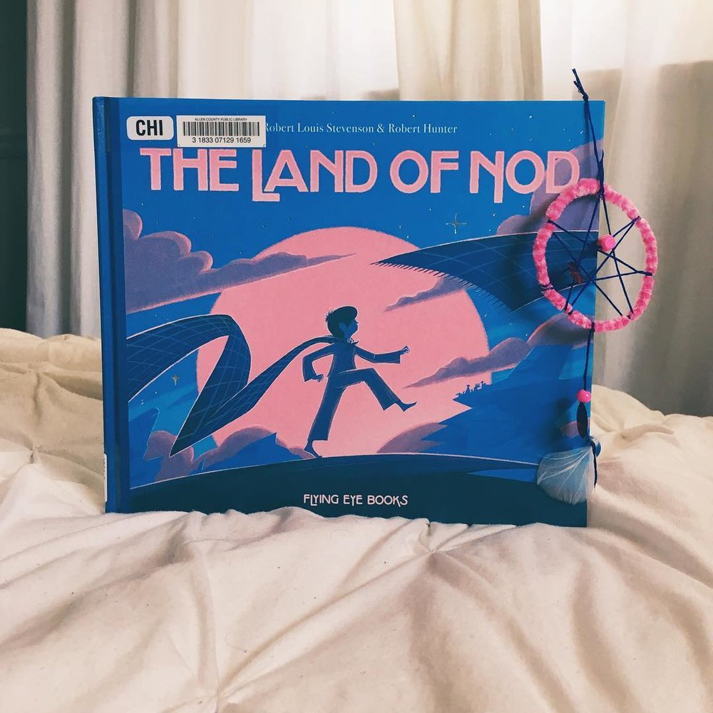 The Land of Nod  by Robert Louis Stevenson illustrated by Robert Hunter