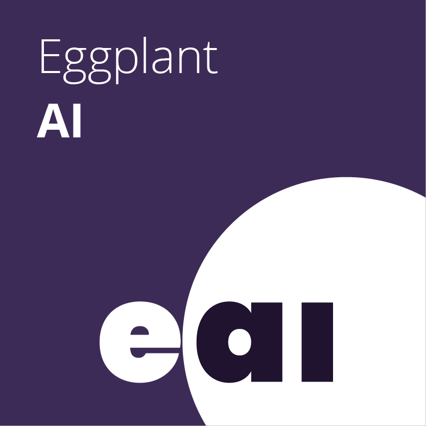 Eggplant AI - Using enhanced artificial intelligence, machine learning, and analytics capabilities, Eggplant AI helps teams intelligently navigate applications, predict where quality issues are most likely to pop up, and correlate data to quickly identify and resolve issues.