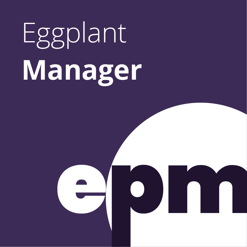 Eggplant Manager - Eggplant Manager orchestrates your test execution process. Use it to set up continuous integration, and test quickly and reliably.