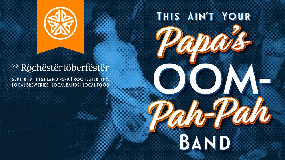 A Zë Röchëstërtöbërfëstër marketing poster. This Ain't Your Papa's Oom-Pah-Pah Band. Poster design by Insomniac Studios, copyright 2018.
