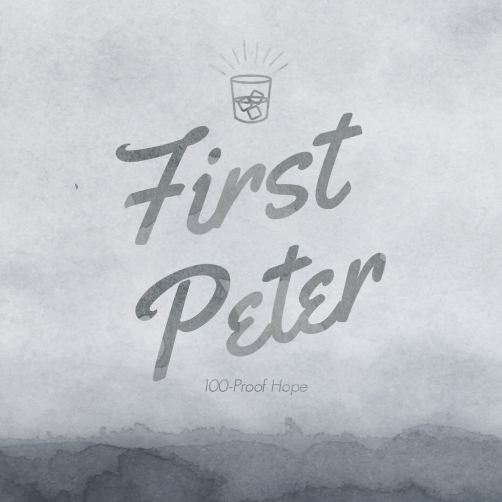 2. 100-Proof Hope - Pastor Brian Sauvé preaches on 1 Peter 1:3–5 in our verse-by-verse study of Peter's first epistle.