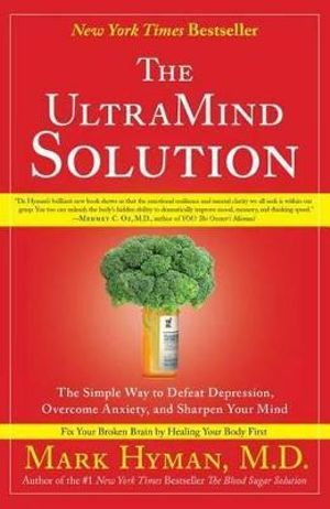 the-ultramind-solution-fix-your-broken-brain-by-healing-your-body-first.jpg