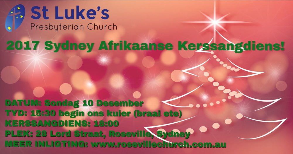 "Join us for our annual Afrikaans ""Kerssangdiens"""