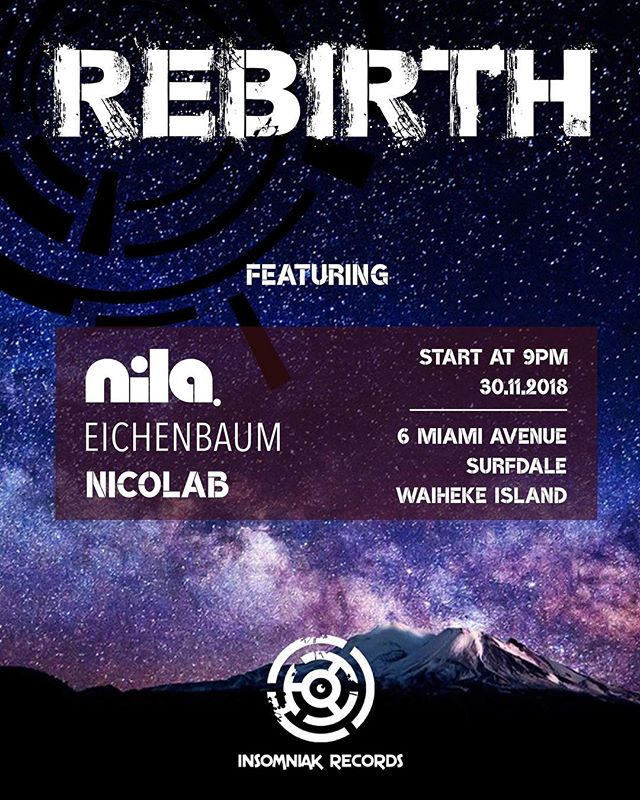Get ready for one more Rebirth next Friday on Waiheke Island starting at 9pm. The best Progressive House around NZ with @eichenbaumofficial  and special guests @dj.nila and @tolabanicolas hosted by @insomniak_records  #progressive #progressivehouse #summerishere #rebirth #waihekeisland #newzealand #aotearoa