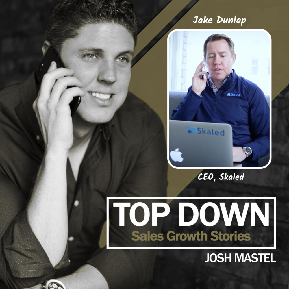 The Future of Sales - With Skaled Ceo, jake dunlap