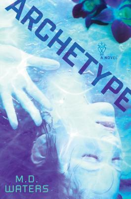 Archetype, February 2014 from Dutton books.