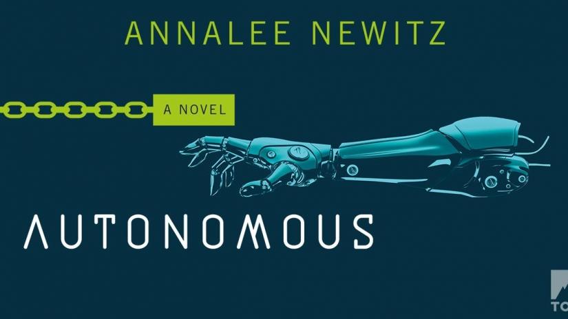 autonomous-book-review-annalee-newitz.jpg