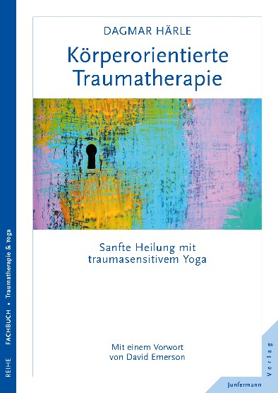 Korperorientierte Traumatherapie - This book is the German version of the book