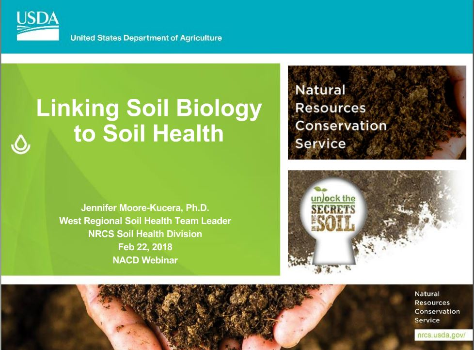 "NACD Soil Health Webinar - ""Linking Soil Biology to Soil Health""Feb. 22, 2018Guest Speaker: Jennifer Moore-Kucera is the USDA NRCS West Regional Soil Health Team Leader"