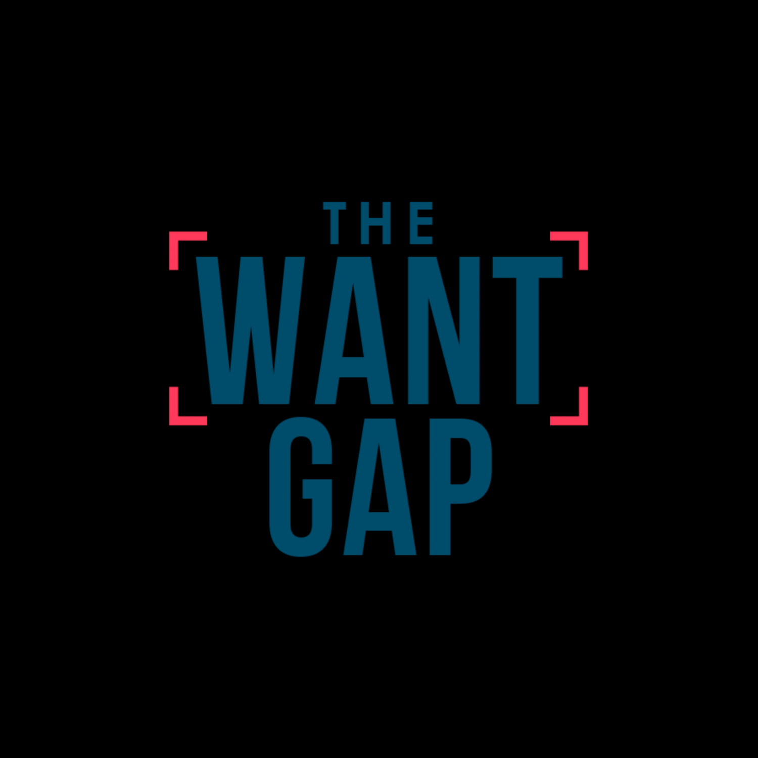 The Want Gap