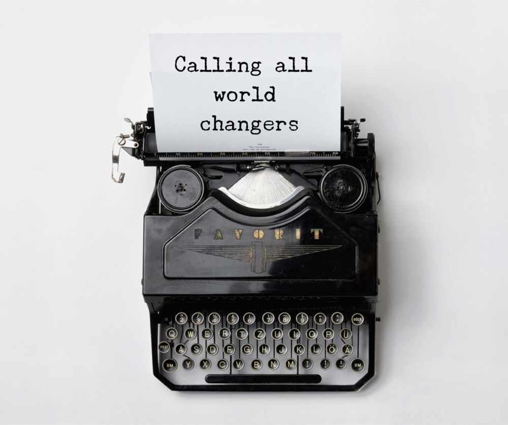 Calling all world changers.png