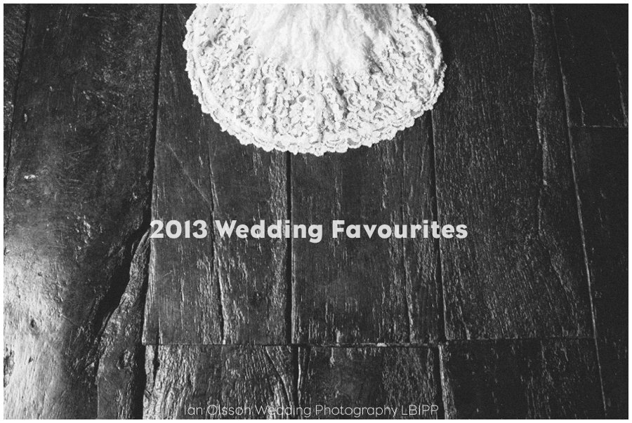 Ian Olsson Wedding Photography LBIPP 2013 favourites