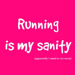 running-is-my-sanity.jpg