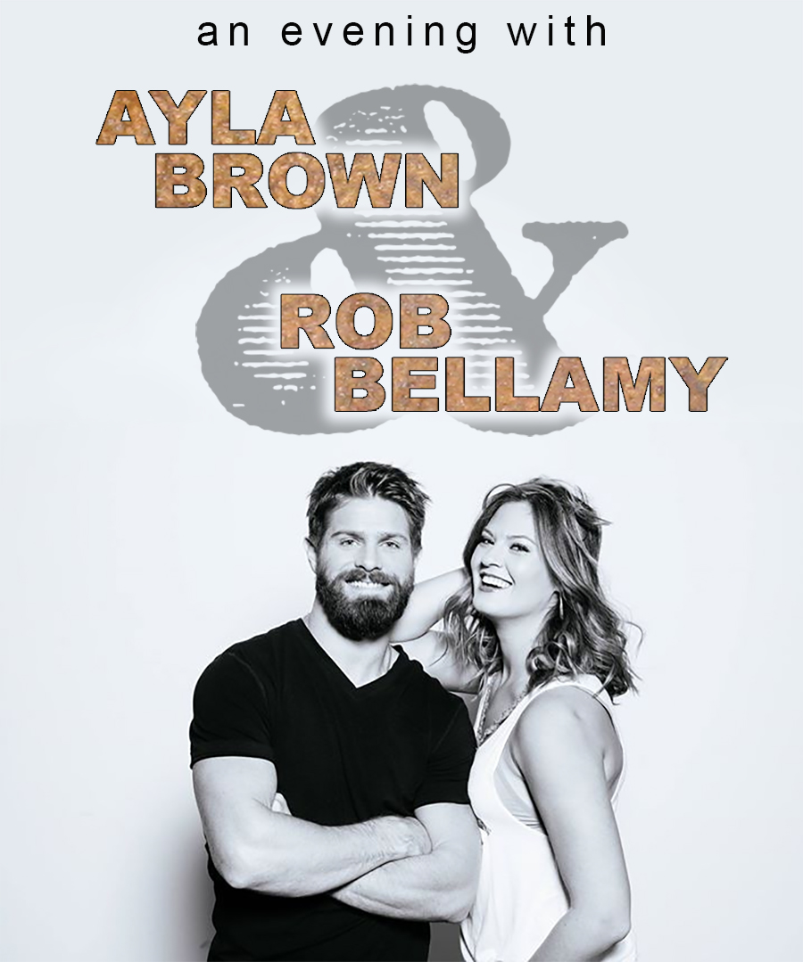 An evening with ayla brown and rob bellamy