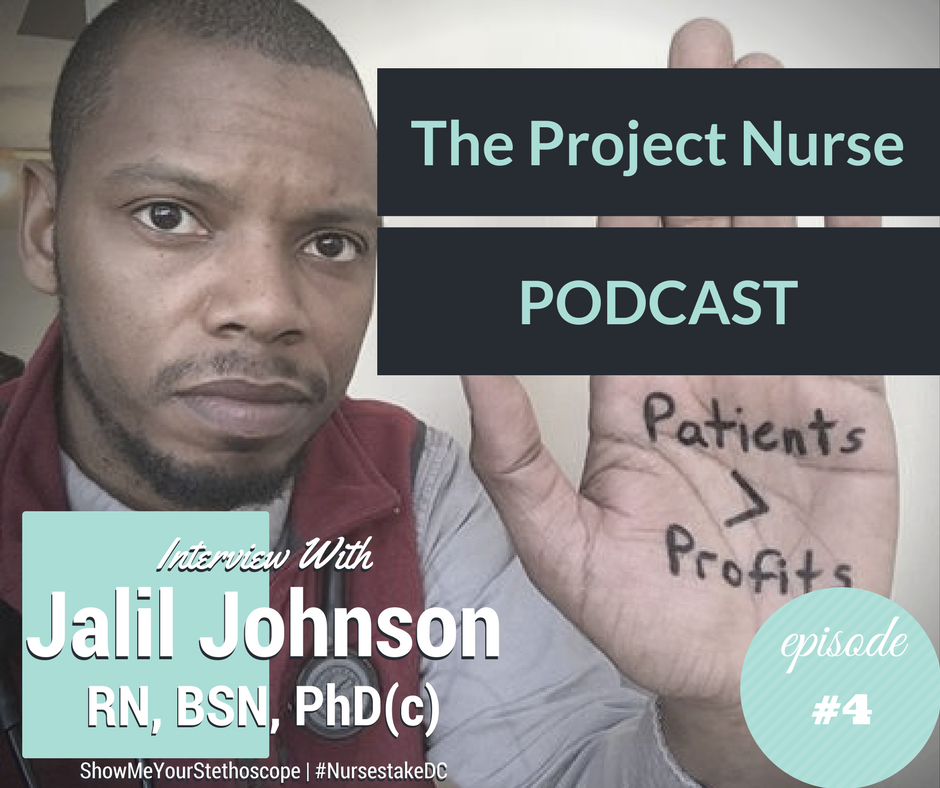 In this episode... - I chat with Jalil Johnson, executive director with ShowMeYourStethoscope, a FB Group with 650,000+ members, and #NursesTakeDC, a rally for federally mandated Nurse:Patient Ratios.