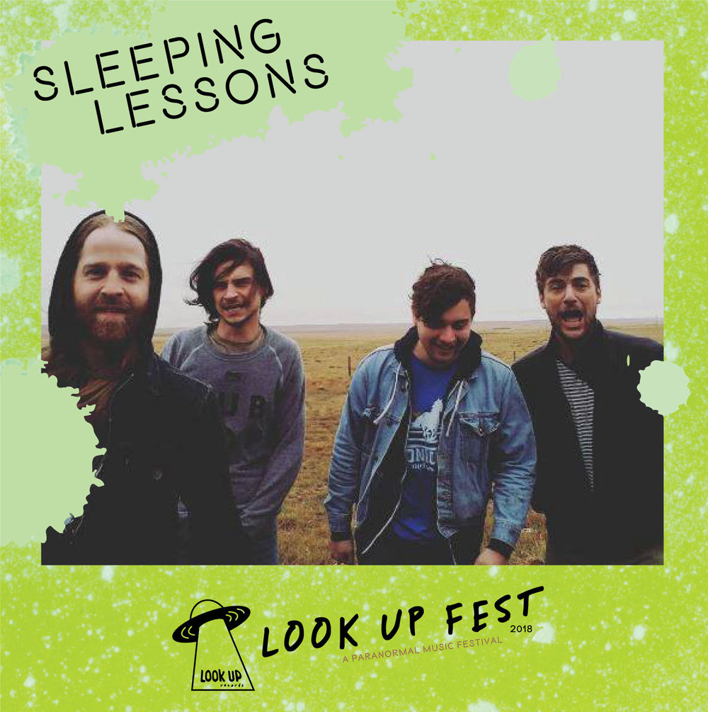 Sleeping Lessons - Catch Sleeping Lessons playing at Look Up Fest 2018!