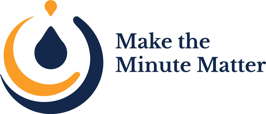 Make the Minute Matter