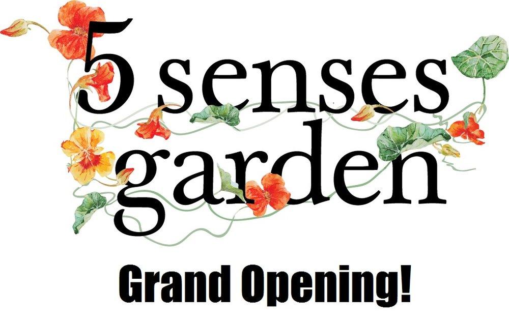 5+Senses+Garden+Grand+Opening.jpg