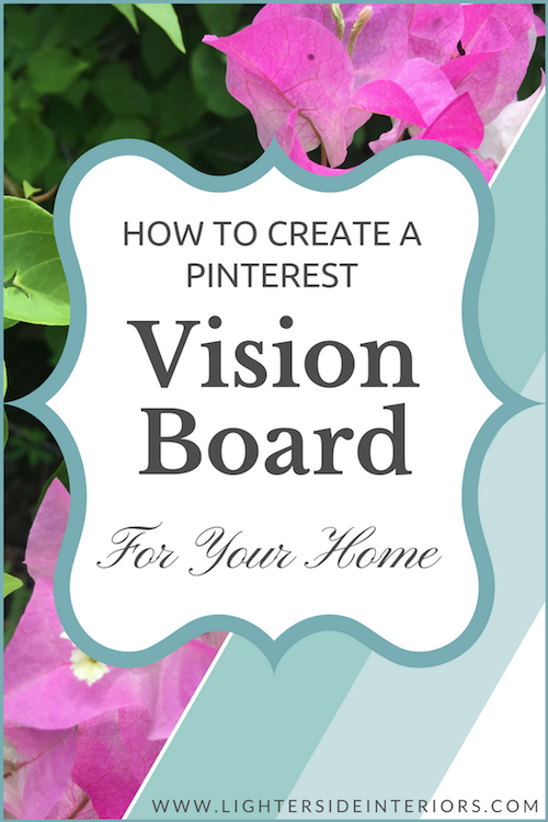 Create-Pinterest-Vision-Board-For-Your-Home.png