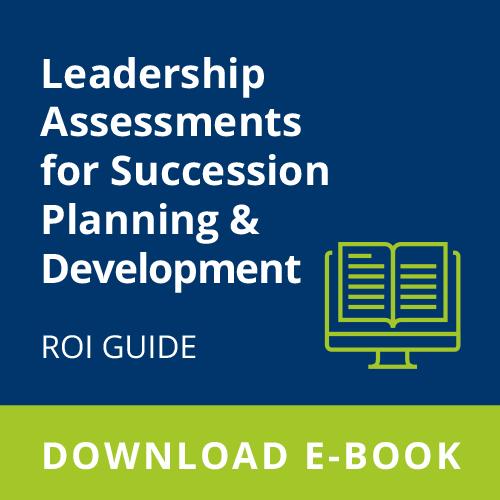 Leadership Assessment for Succession Planning & Development