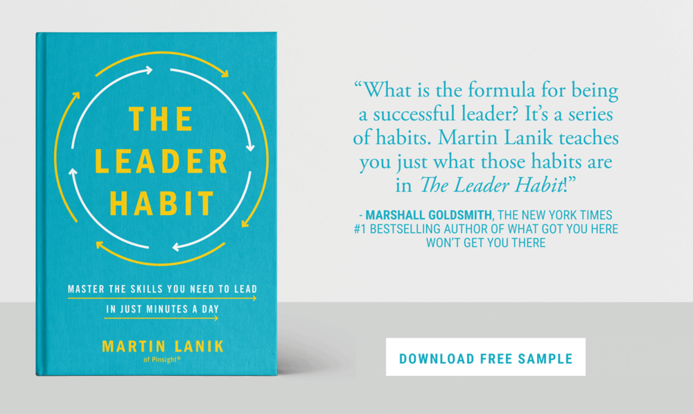 "The graphic above shows the Leader Habit book cover and a quote. The quote reads, ""What is the formula for being a successful leader? It's a series of habits. Martin Lanik teaches you just what those habits are in The Leader Habit! - Marshall Goldsmith, The New York Times #1 bestselling author of ""What got you here won't get you there."""