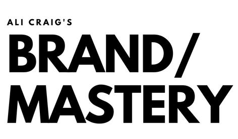 ali craig's brand mastery.png