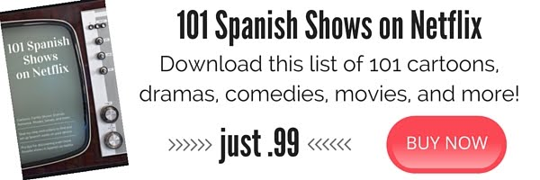 101 Spanish Shows on Netflix — Sarah Quezada