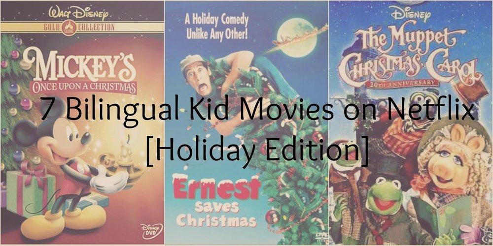 7 Bilingual Kid Movies on Netflix [Holiday Edition] — Sarah Quezada
