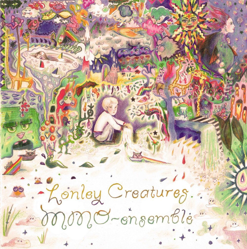 Lonely Creatures (MMO-Ensemble, 2016)