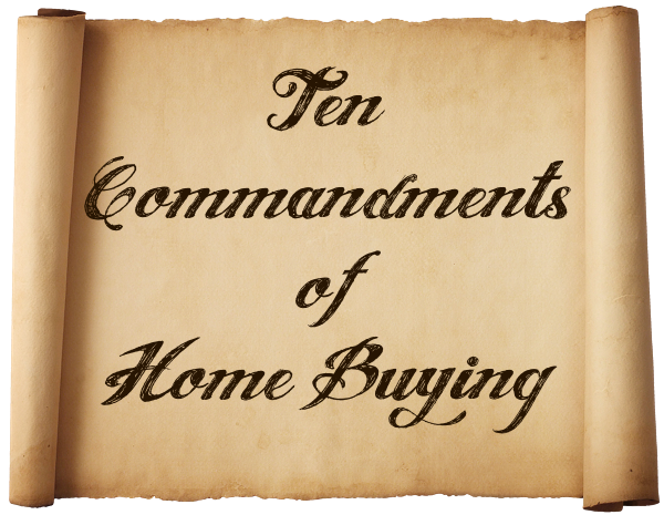 home-buyers-tips-buyers-agent-LandOLakes-Theriault-10-commandments-home-buying.png