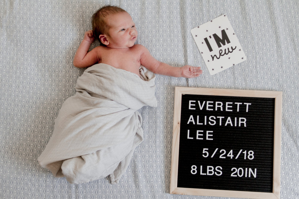 Everett Alistair Lee - born on 5/24/18 | 8lbs | 2 0in | absolutely perfect