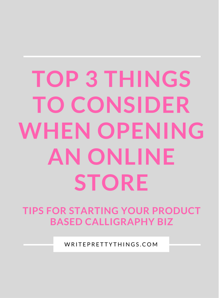 WritePrettyThings-Top3ThingstoConsiderWhenOpeningYourOnlineStore.png