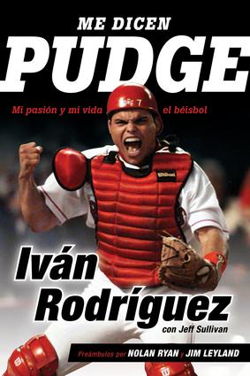 - EspanolMe dicen PudgeMi pasión y mi vida el béisbolBy Ivan Rodriguez, By Jeff SullivanSPORTS & RECREATION256 Pages, 6 x 9Formats: Trade Paper, EPUB, Mobipocket, PDFTrade Paper, $16.95 (US $16.95) (CA $22.95)ISBN 9781629375175Rights: WOR.